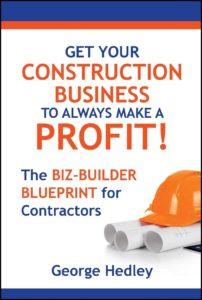 The Biz-Builder Blueprint for Contractors